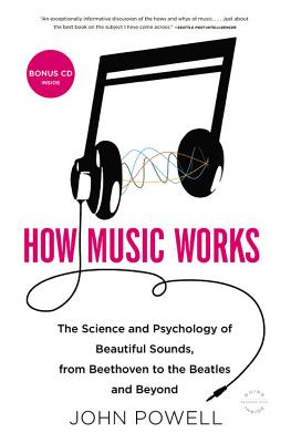 How Music Works By Powell, John