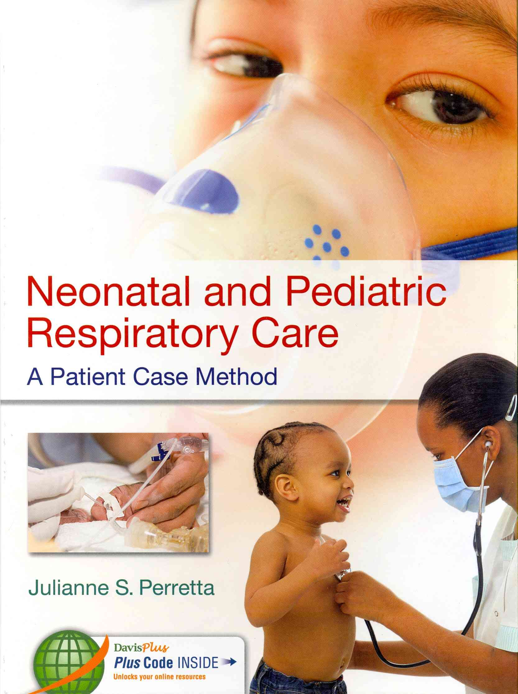 Neonatal and Pediatric Respiratory Care By Perretta, Julianne